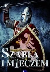 Okładka książki Szablą i mieczem Sławomir Leśniewski