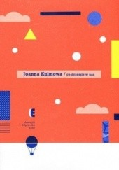 Okładka książki Co drzemie w nas Joanna Kulmowa