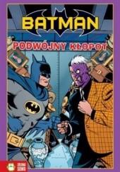 Okładka książki Batman. Podwójny kłopot Rick Burchett,Dan Slott