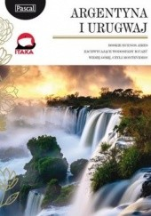 Okładka książki Argentyna i Urugwaj. Przewodnik Marta Guillermo-Sajdak