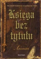 Okładka książki Księga bez tytułu Anonim