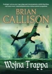 Okładka książki Wojna Trappa Brian Callison