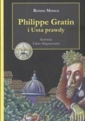 Okładka książki Philippe Gratin i Usta prawdy Renzo Mosca