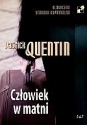 Okładka książki Człowiek w matni Patrick Quentin