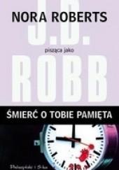 Okładka książki Śmierć o tobie pamięta J.D. Robb