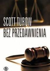 Okładka książki Bez przedawnienia Scott Turow