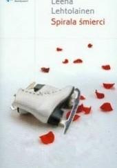 Okładka książki Spirala śmierci Leena Lehtolainen