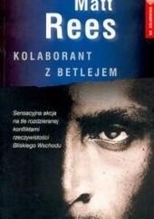 Okładka książki Kolaborant z Betlejem Matt Rees