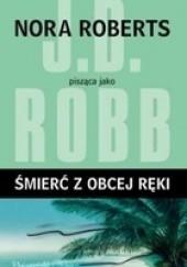Okładka książki Śmierć z obcej ręki J.D. Robb
