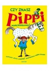 Okładka książki Czy znasz Pippi Pończoszankę Astrid Lindgren