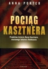 Okładka książki Pociąg Kasztnera Anna Porter