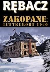 Okładka książki Zakopane: Luftkurort 1940 Jacek Rębacz
