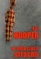 Okładka książki W objęciach strachu Kay Hooper