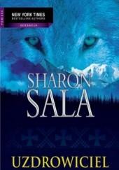 Okładka książki Uzdrowiciel Sharon Sala
