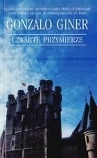Okładka książki Czwarte przymierze Gonzalo Giner