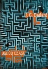 Okładka książki Ogród czasu James Graham Ballard