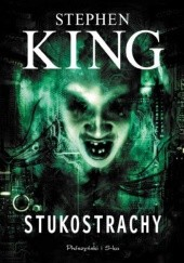 Okładka książki Stukostrachy Stephen King