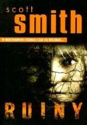 Okładka książki Ruiny Scott Smith