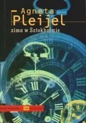 Okładka książki Zima w Sztokholmie Agneta Pleijel
