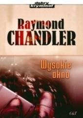 Okładka książki Wysokie okno Raymond Chandler