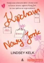 Okładka książki Kocham Nowy Jork Lindsey Kelk