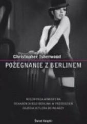 Okładka książki Pożegnanie z Berlinem Christopher Isherwood