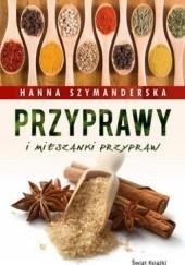 Okładka książki Przyprawy i mieszanki przypraw Hanna Szymanderska