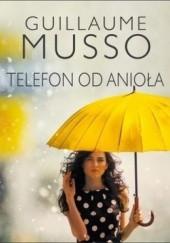 Okładka książki Telefon od anioła Guillaume Musso