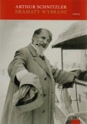 Okładka książki Dramaty wybrane. Tom 2 Arthur Schnitzler