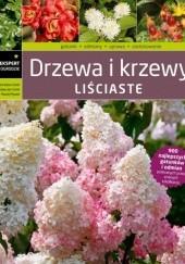 Okładka książki Drzewa i krzewy liściaste Maciej Mynett,Bronisław Szmit,Bronisław Jan Szmit