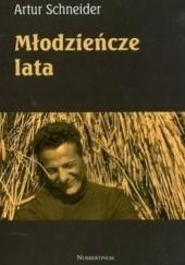 Okładka książki Młodzieńcze lata Artur Schneider