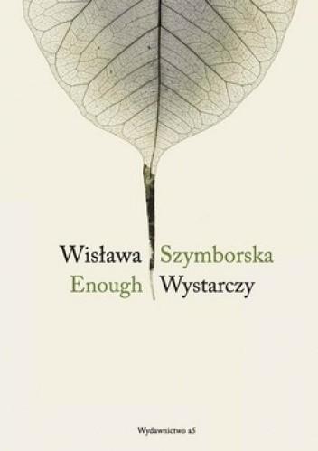 Wystarczy Enough Wisława Szymborska 280867
