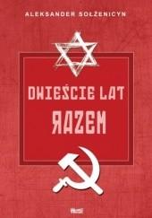 Okładka książki Dwieście lat razem. Część 2 Aleksander Sołżenicyn