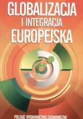 Okładka książki Globalizacja i integracja europejska Juliusz Kotyński
