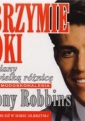 Okładka książki Olbrzymie kroki małe zmiany tworzą wielką różnicę Anthony Robbins
