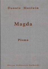 Okładka książki Magda. Pisma Danuta Mostwin