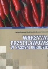 Okładka książki Warzywa przyprawowe w naszym ogrodzie Marek Siwulski,Krzysztof Sobieralski,Barbara Frąszczak