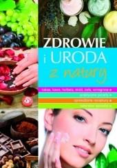 Okładka książki Zdrowie i uroda z natury Marta Szydłowska