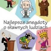Okładka książki Najlepsze anegdoty o sławnych ludziach Przemysław Słowiński