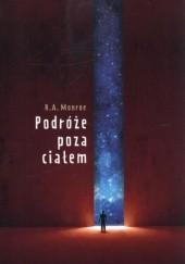 Okładka książki Podróże poza ciałem Robert A. Monroe