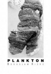 Okładka książki Plankton Bogusław Kierc