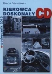 Okładka książki Kierowca doskonały kategoria CD. E- podręcznik 2014 Henryk Próchniewicz