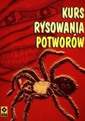 Okładka książki Kurs rysowania potworów Jane Robertson,Sue Pinkus