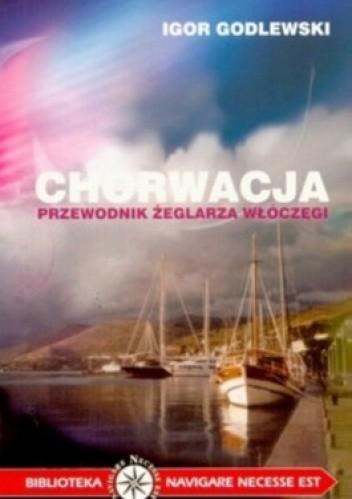 Okładka książki Chorwacja - przewodnik żeglarza włóczęgi