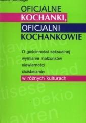 Okładka książki Oficjalne kochanki oficjalni kochankowie Saskia Hoft,Markus Goldberger