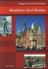 Okładka książki Reisefuhrer durch Breslau Małgorzata Urlich-Kornacka