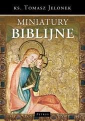 Okładka książki Miniatury Biblijne Tomasz Jelonek