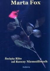 Okładka książki Święta Rito od Rzeczy Niemożliwych Marta Fox