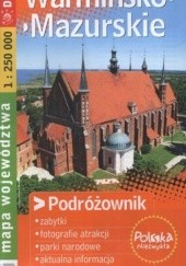 Okładka książki Warmińsko-Mazurskie. Mapa województwa. Turystyczna mapa samochodowa. 1:250 000 Demart