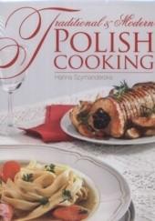 Okładka książki Traditional and Modern Polish Cooking Hanna Szymanderska